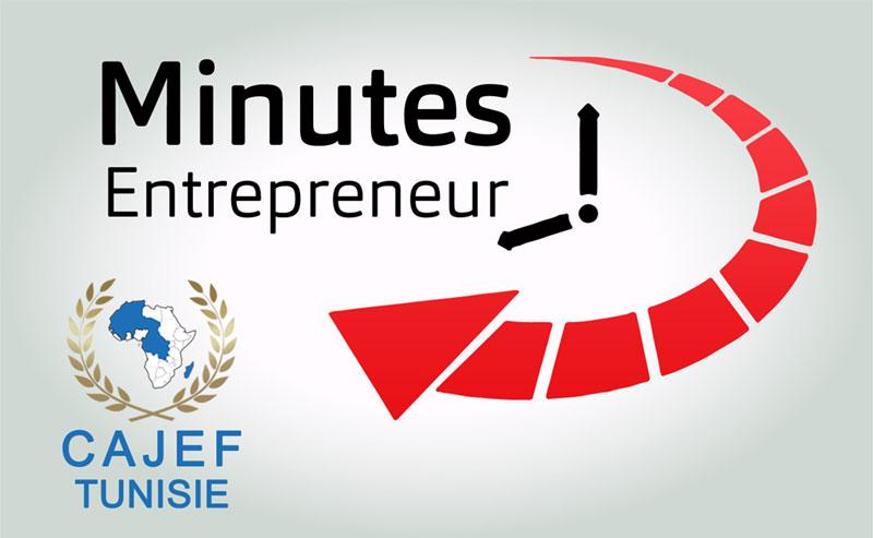 Minutes Entrepreneur : Nouvelle web série du CAJEF Tunisie